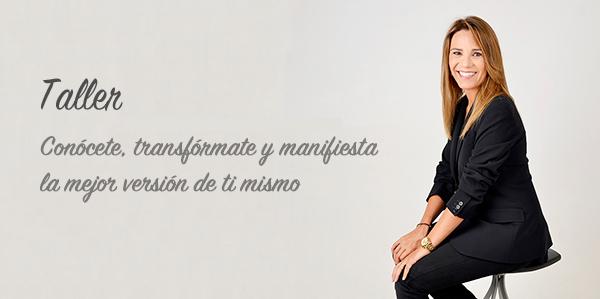 CONOCETE, TRANSFORMATE Y MANIFIESTA LA MEJOR VERSION DE TI